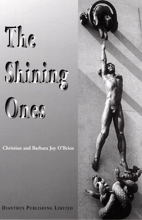 The Shining Ones -  Christian and Barbara Joy O'Brien