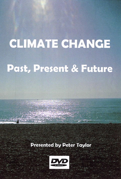 Climate change past present and future DVD - Peter Taylor