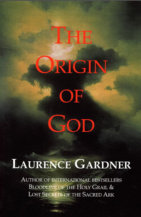 The Origin of God - Laurence Gardner - E-BOOK